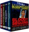 Bloody Sequins: The Infamous Drag Queen Killer (True Crime Collection): From the Case Files of Notorious USA - Gregg Olsen, Kathryn Casey, Rebecca Morris