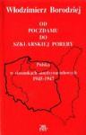 """""""Od Poczdamu do Szklarskiej Poręby. Polska w stosunkach międzynarodowych 1945-1947"""" - Włodzimierz Borodziej"""