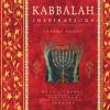 Kabbalah Inspirations: Mystic Themes, Texts, and Symbols - Jeremy Rosen