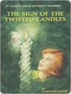 The Sign of the Twisted Candles - Carolyn Keene