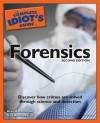The Complete Idiot's Guide to Forensics - Alan Axelrod, Guy Antinozzi