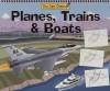 Planes, Trains & Boats (You Can Draw (Publications Intl)) - James Mravec