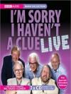 I'm Sorry I Haven't A Clue Live - Tim Brooke-Taylor, Graeme Garden, Humphrey Lyttelton, Barry Cryer