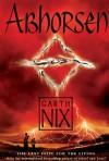 Abhorsen (Old Kingdom, #3) - Garth Nix