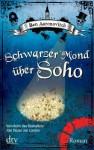 Schwarzer Mond über Soho (Peter Grant 2) - Ben Aaronovitch, Dietmar Wunder, JUMBO Neue Medien & Verlag GmbH