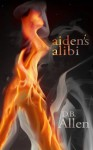 Aiden's Alibi - D.B. Allen