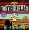 Listening Woman - Tony Hillerman, George Guidall