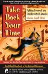 Take Back Your Time: Fighting Overwork and Time Poverty in America - John De Graaf, John de Graff, David C. Korten, Vicki Robin