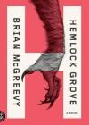 Hemlock Grove: Or, the Wise Wolf - Brian McGreevy, Sean Runnette