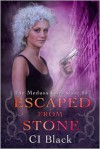 Escaped From Stone - C.I. Black