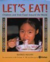 Let's Eat!: Children And Their Food Around The World - Beatrice Hollyer