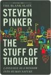 Stuff of Thought - Steven Pinker