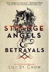 Strange Angels and Betrayals - Lili St. Crow, Lilith Saintcrow