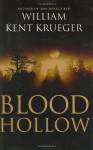 Blood Hollow (Cork O'Connor, #4) - William Kent Krueger