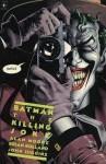 Batman: Killing Joke - Alan Moore, Brian Bolland