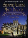 It Happened One Season (Audio) - Stephanie Laurens, Mary Balogh, Candice Hern, Jacquie D