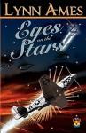 Eyes on the Stars - Lynn Ames