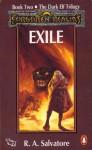 Exile (Forgotten Realms: Dark Elf Trilogy, #2; Legend of Drizzt, #2) - R.A. Salvatore