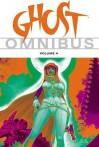 Ghost Omnibus Volume 4 - Ryan Benjamin, Mike Kennedy, Chris Warner, Christian Zanier, Steve Moncuse, Chris Brunner