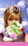 Calamity Jayne - Kathleen Bacus