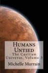Humans Untied - Michelle Murrain