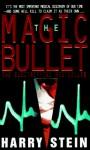 The Magic Bullet - Harry Stein