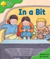 In A Bit (Oxford Reading Tree: Stage 2: First Phonics) - Roderick Hunt, Alex Brychta