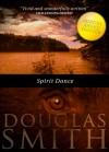 Spirit Dance - Douglas Smith