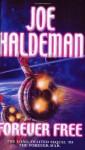 Forever Free - Joe Haldeman