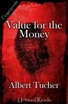 Value for the Money - Albert Tucher