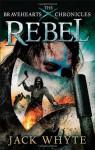 Rebel - Jack Whyte