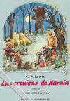 El príncipe Caspian (Las crónicas de Narnia, #2) - C.S. Lewis