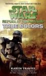 True Colors - Karen Traviss