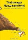 Strongest Mouse in the World - Udo Weigelt, Nicolas D'Aujourd'hui, Nicholas D'Aujourd'hui, J. Alison James