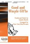 Good and Simple Gifts - Natalie Sleeth, Jean Anne Shafferman