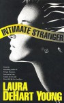 Intimate Strangers - Laura DeHart Young