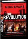 The Revolution: From Egypt to Armageddon - Mike Evans