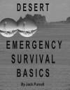Desert Emergency Survival Basics - Jack Purcell
