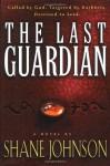 The Last Guardian - Shane Johnson