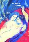 Le mille e una notte a colori - Anonymous, Marc Chagall, Fulvia De Luca