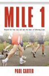 Mile 1 - Paul Carter