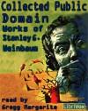 Collected Public Domain Works of Stanley G. Weinbaum - Stanley G. Weinbaum, Gregg Margarite