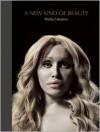 A New Kind Of Beauty - Phillip Toledano, W.M. Hunt