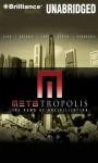 METAtropolis - John Scalzi, Karl Schroeder, Elizabeth Bear, Jay Lake