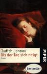 Bis der Tag sich neigt. - Judith Lennox