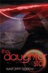 The Daughter Star - Susan Jane Bigelow