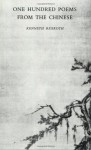 One Hundred Poems from the Chinese - Kenneth Rexroth