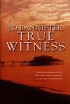 True Witness - Jo Bannister