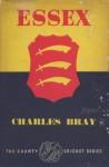 Essex - Charles Bray