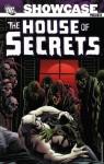 Showcase Presents: The House of Secrets, Vol. 2 - E. Nelson Bridwell, Ed Brubaker, Bernie Wrightson, Michael W. Kaluta, Alex Niño, Sergio Aragonés
